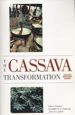 The Cassava Transformation: Africa's Best-Kept Secret als Taschenbuch