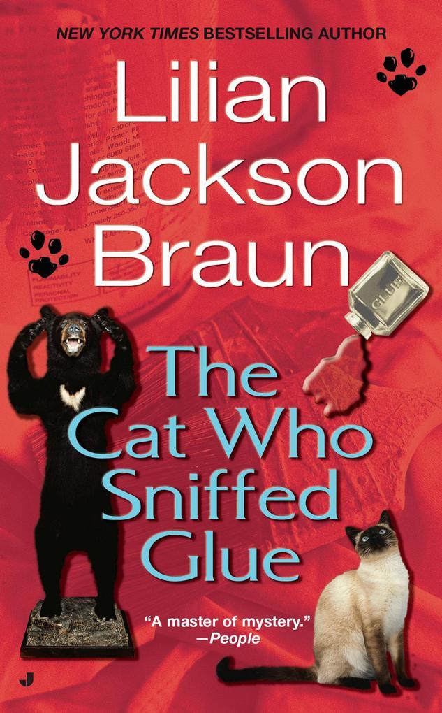 The Cat Who Sniffed Glue als Taschenbuch