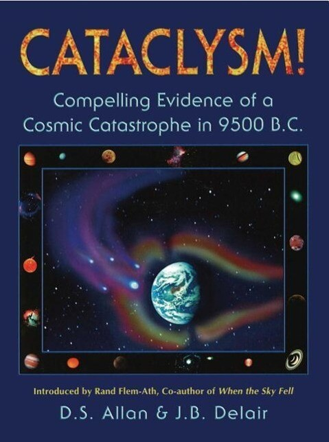 Cataclysm!: Compelling Evidence of a Cosmic Catastrophe in 9500 B.C. als Taschenbuch