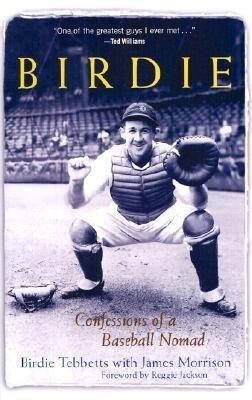 Birdie: Confessions of a Baseball Nomad als Buch