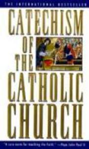Catechism of the Catholic Church: Complete and Updated als Taschenbuch