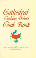 Cathedral Cooking School Cookbook als Taschenbuch