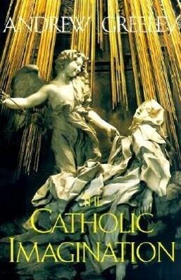 The Catholic Imagination als Taschenbuch