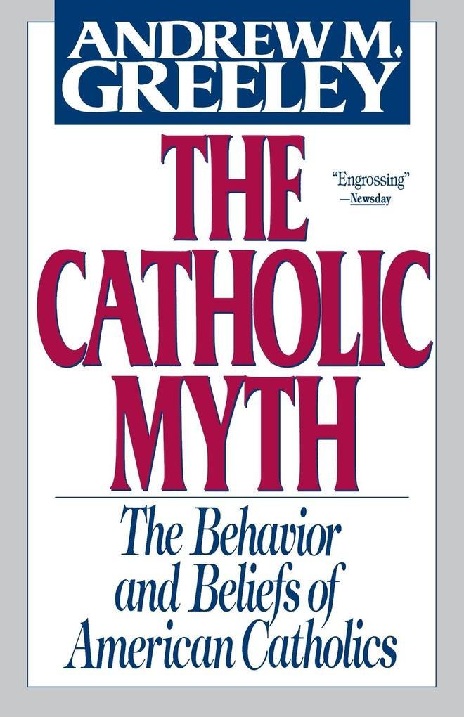 The Catholic Myth als Taschenbuch