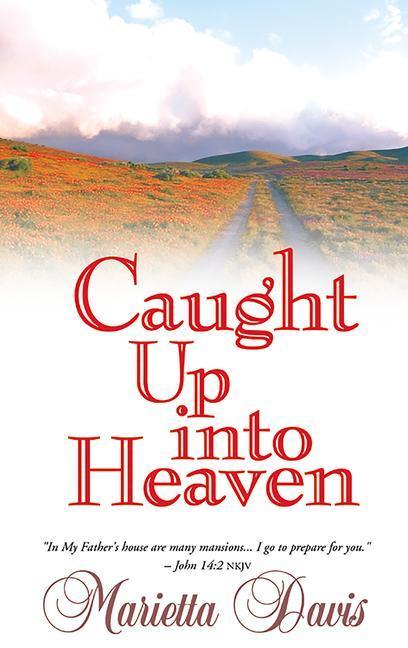 Caught Up Into Heaven als Taschenbuch