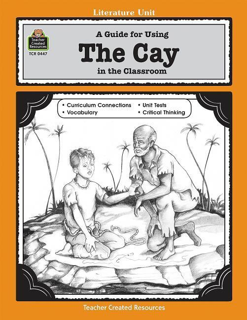 A Guide for Using the Cay in the Classroom als Taschenbuch