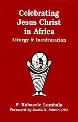 Celebrating Jesus Christ in Africa als Taschenbuch