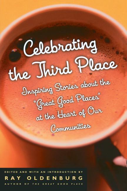 Celebrating the Third Place als Taschenbuch