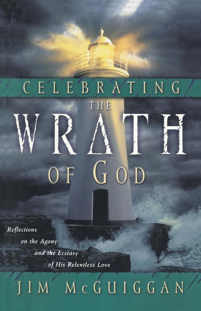 Celebrating the Wrath of God als Taschenbuch