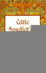 Celtic Benediction: Morning and Night Prayer als Buch
