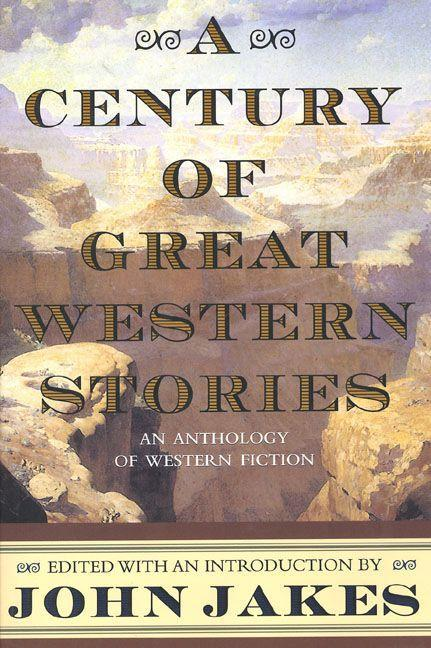 A Century of Great Western Stories als Taschenbuch