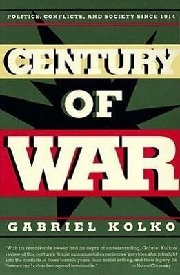 Century of War: Politics, Conflicts, and Society Since 1914 als Taschenbuch
