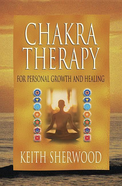 Chakra Therapy: For Personal Growth & Healing als Taschenbuch