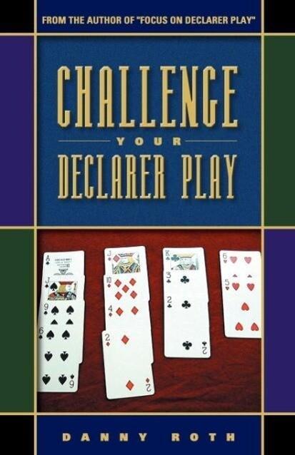 Challenge Your Declarer Play als Taschenbuch