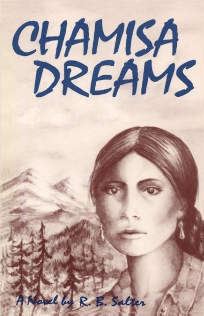 Chamisa Dreams, A Novel als Taschenbuch