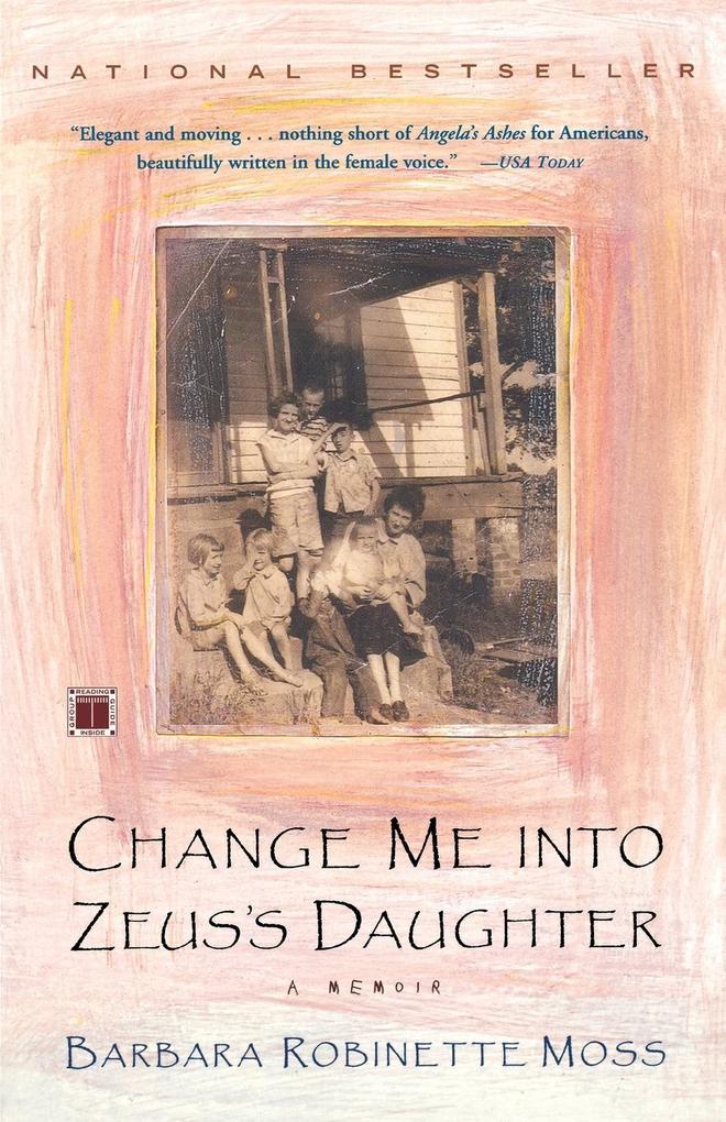 Change Me Into Zeus's Daughter: A Memoir als Taschenbuch