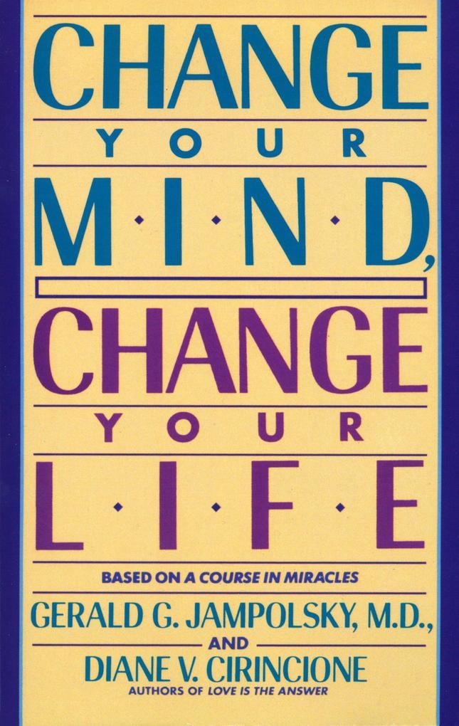 Change Your Mind, Change Your Life als Taschenbuch