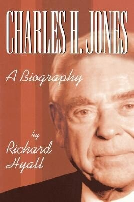 Charles H. Jones: A Biography als Buch