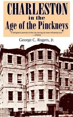 Charleston in the Age of the Pinckneys als Taschenbuch