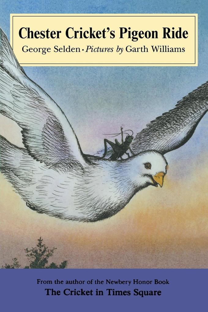 Chester Cricket's Pigeon Ride als Taschenbuch