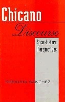Chicano Discourse: Socio-Historic Perspectives als Taschenbuch