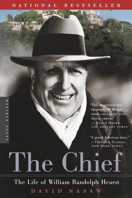 The Chief: The Life of William Randolph Hearst als Taschenbuch
