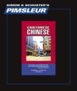 Pimsleur Chinese (Cantonese) Level 1 CD: Learn to Speak and Understand Cantonese Chinese with Pimsleur Language Programs als Hörbuch