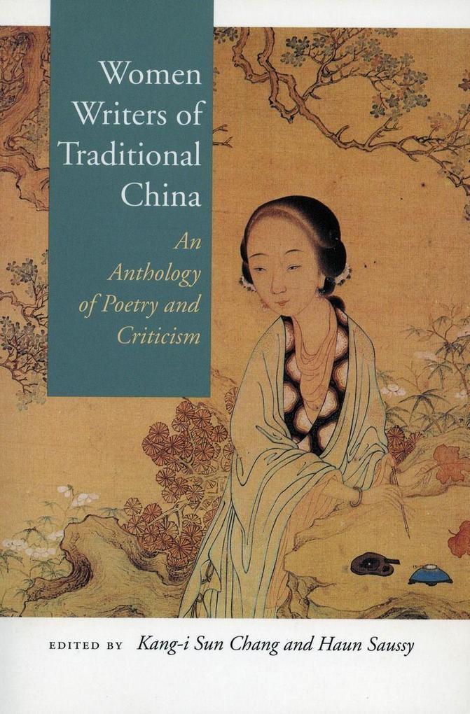 Women Writers of Traditional China: An Anthology of Poetry and Criticism als Taschenbuch