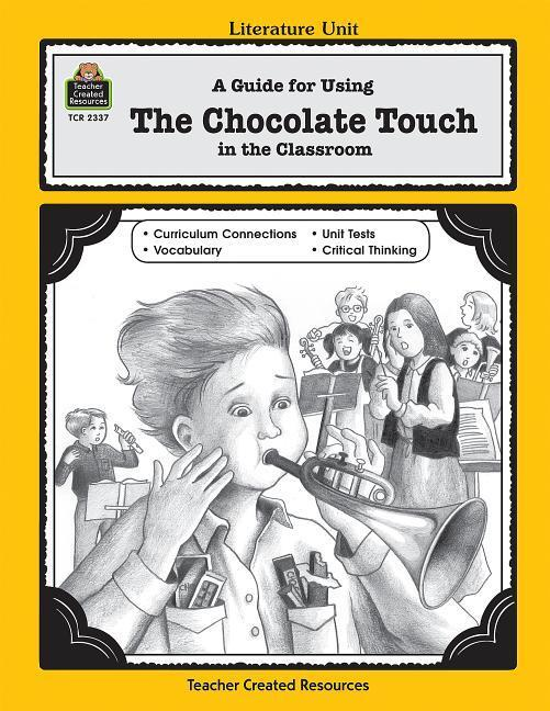 A Guide for Using the Chocolate Touch in the Classroom als Taschenbuch