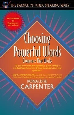 Choosing Powerful Words: Eloquence That Works (Part of the Essence of Public Speaking Series) als Taschenbuch