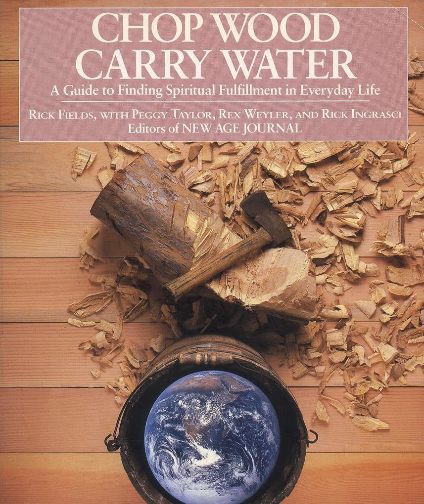 Chop Wood, Carry Water als Taschenbuch