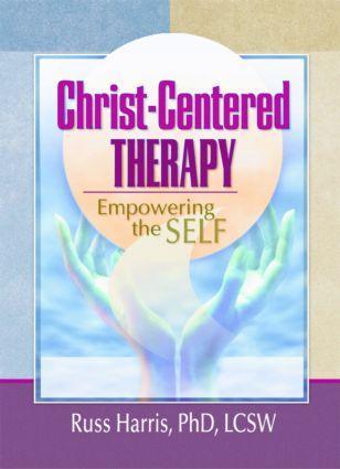 Christ-Centered Therapy: Empowering the Self als Taschenbuch