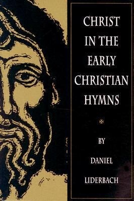 Christ in the Early Christian Hymns als Taschenbuch