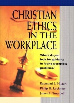 Christian Ethics in the Workplace als Buch