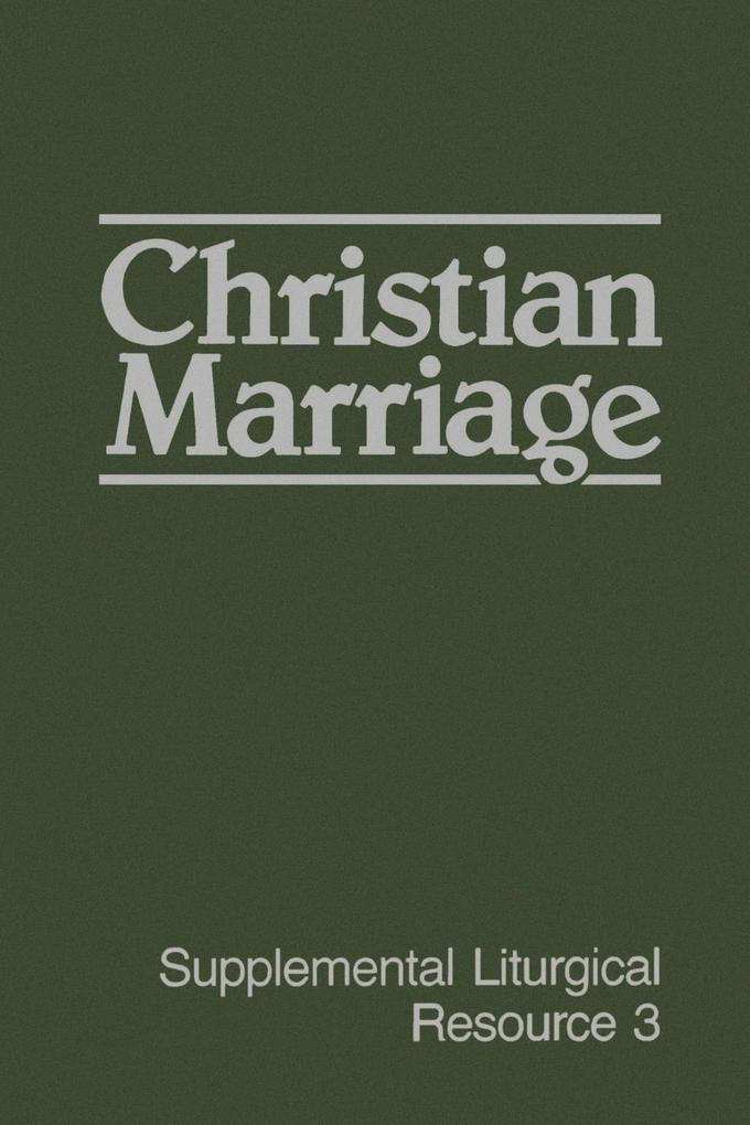 Christian Marriage: The Worship of God als Taschenbuch