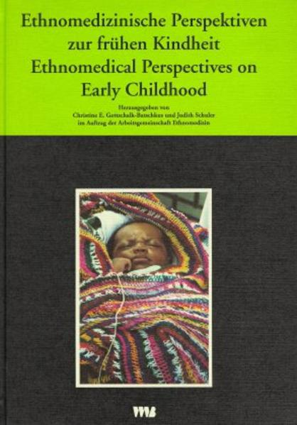 Ethnomedizinische Perspektiven zur frühen Kindheit als Buch von