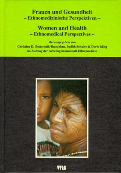 Frauen und Gesundheit - Ethnomedizinische Perspektiven als Buch von