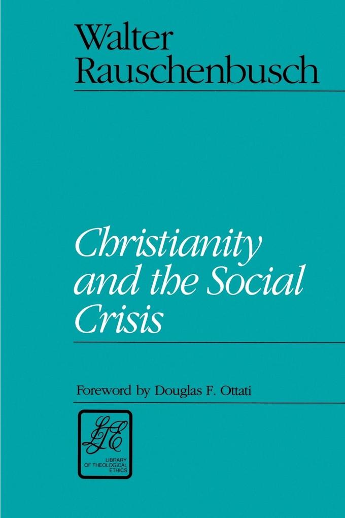 Christianity and the Social Crisis als Taschenbuch