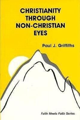 Christianity Through Non-Christian Eyes als Taschenbuch