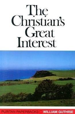 Christians Great Interest: als Taschenbuch