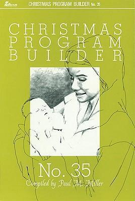 Christmas Program Builder No. 35 als Taschenbuch