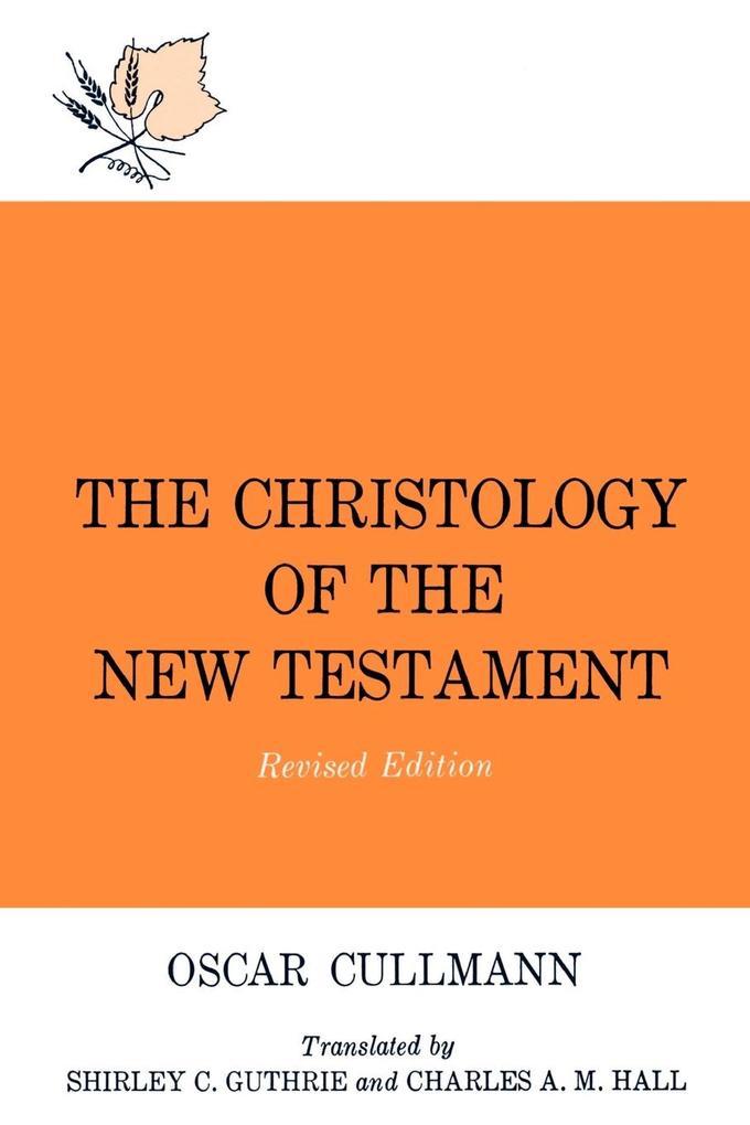 Christology of the New Testament als Taschenbuch