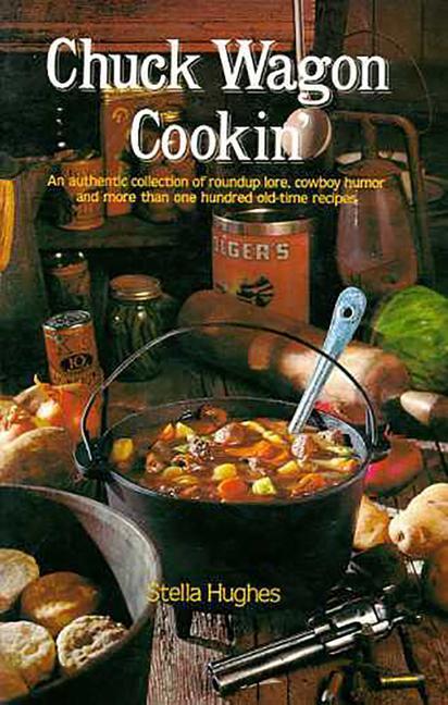 Chuck Wagon Cookin' als Taschenbuch