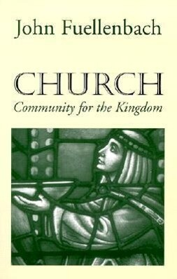 Church: Community for the Kingdom als Taschenbuch
