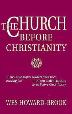 The Church Before Christianity als Taschenbuch