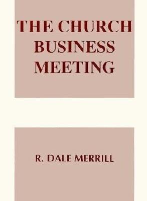 The Church Business Meeting als Taschenbuch