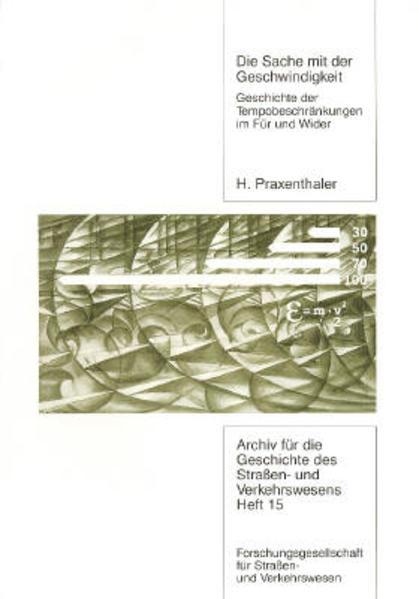 Die Sache mit der Geschwindigkeit als Buch von Heinrich Praxenthaler