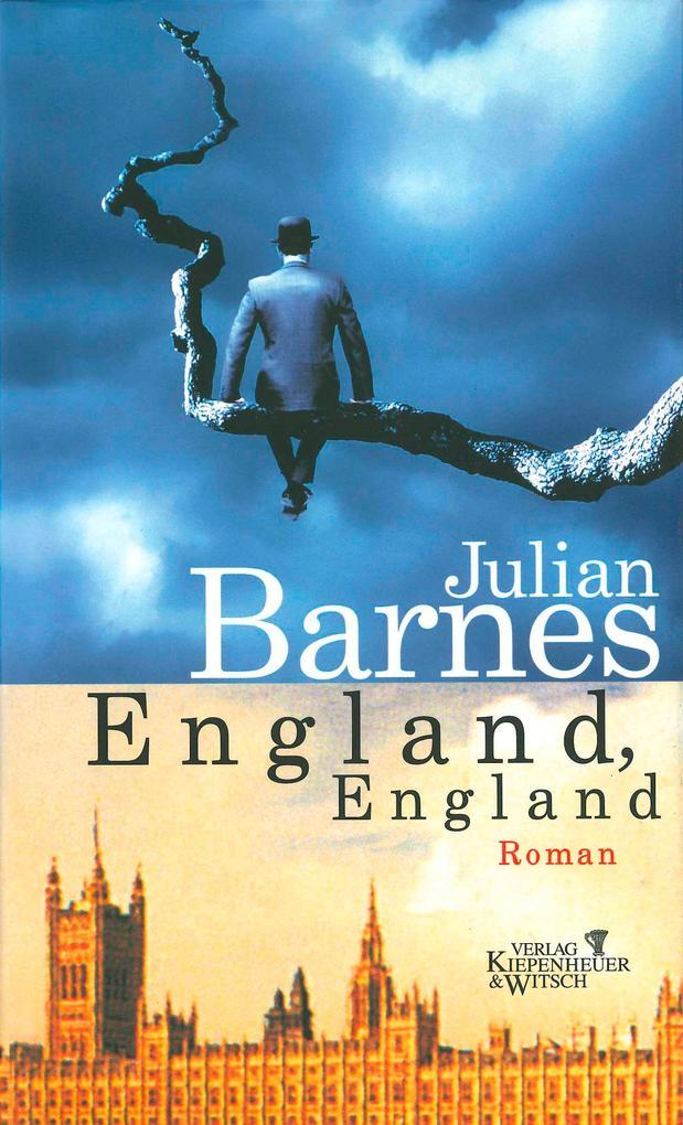 England, England als Buch von Julian Barnes