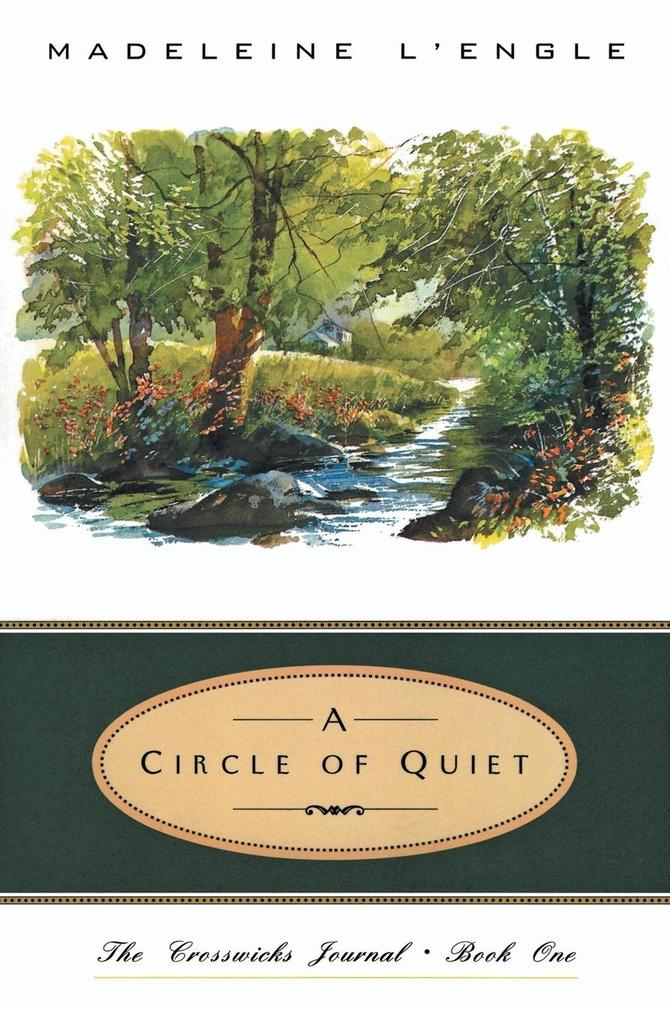 Circle of Quiet, A als Buch
