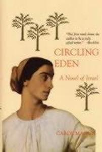 Circling Eden: Novel of Israel in Stories als Buch